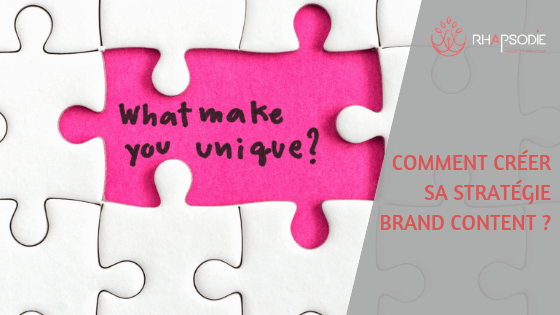 Brand content : créez votre stratégie de marque avec l'agence Rhapsodie, agence de rédaction à Brest