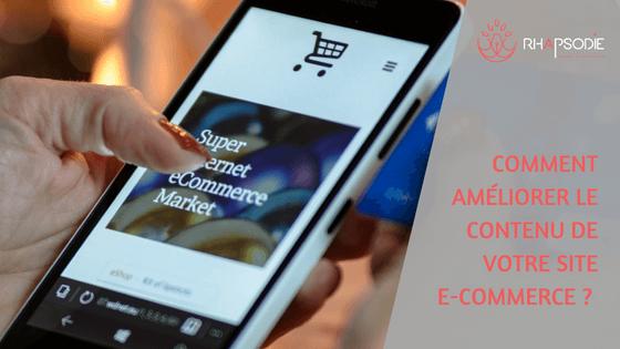 Comment améliorer le contenu d'un site e-commerce ?