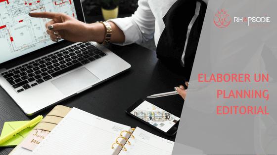 Comment élaborer un planning éditorial ?
